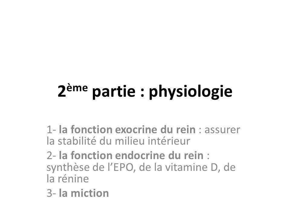 2ème partie : physiologie