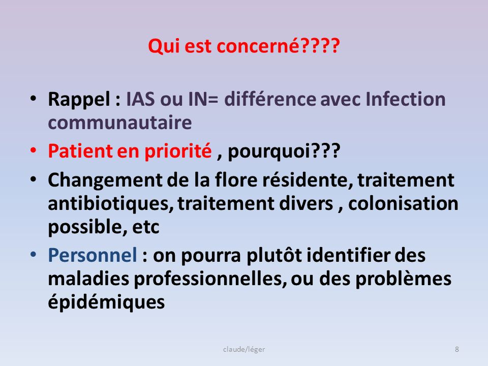 Rappel : IAS ou IN= différence avec Infection communautaire