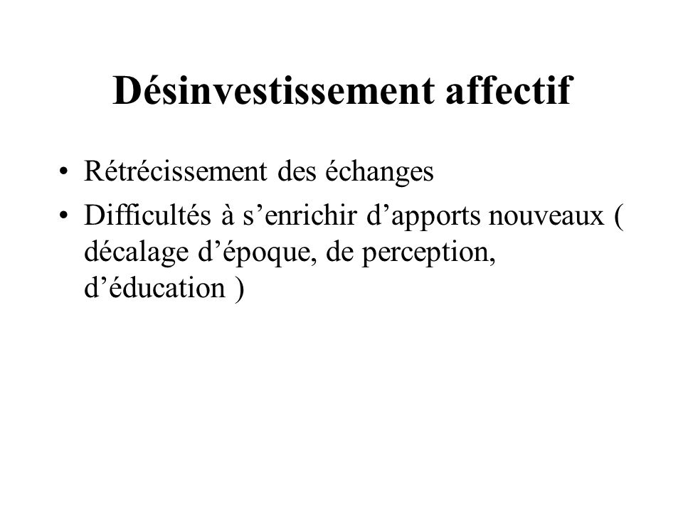 Désinvestissement affectif