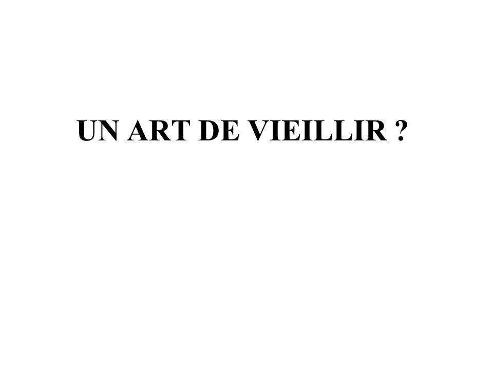 UN ART DE VIEILLIR