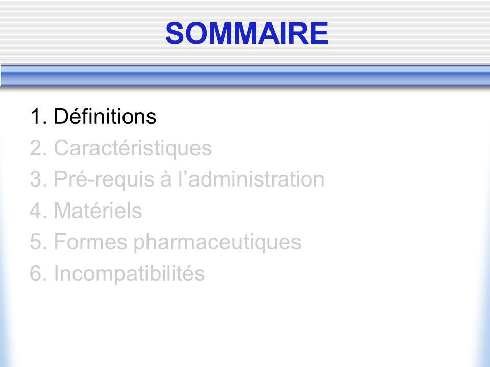 SOMMAIRE 1. Définitions 2. Caractéristiques