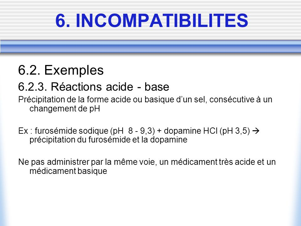 6. INCOMPATIBILITES 6.2. Exemples 6.2.3. Réactions acide - base