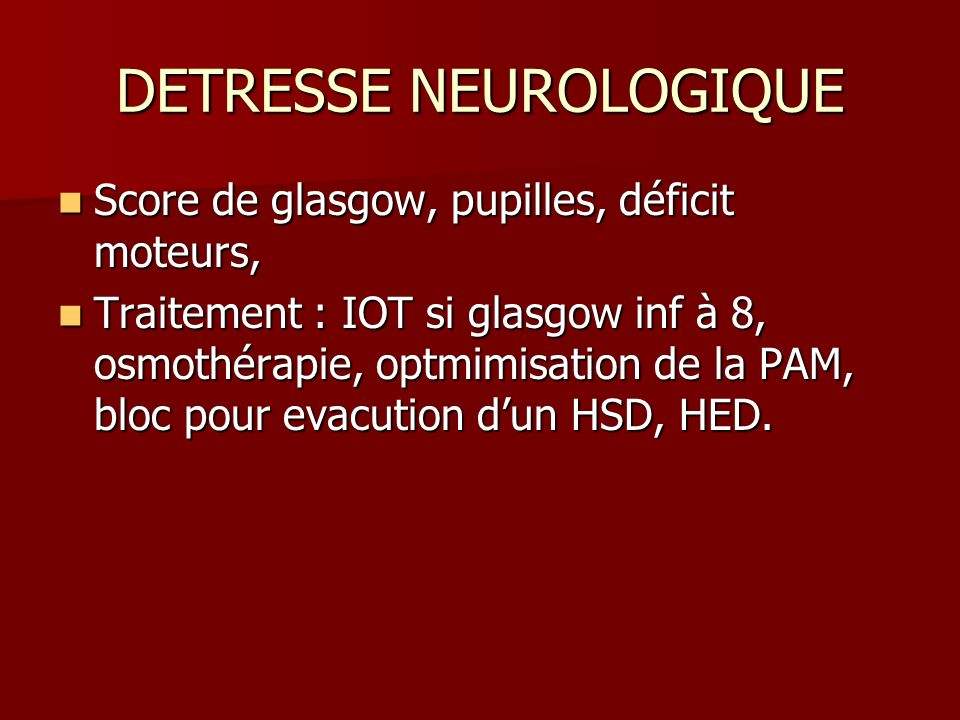 DETRESSE NEUROLOGIQUE