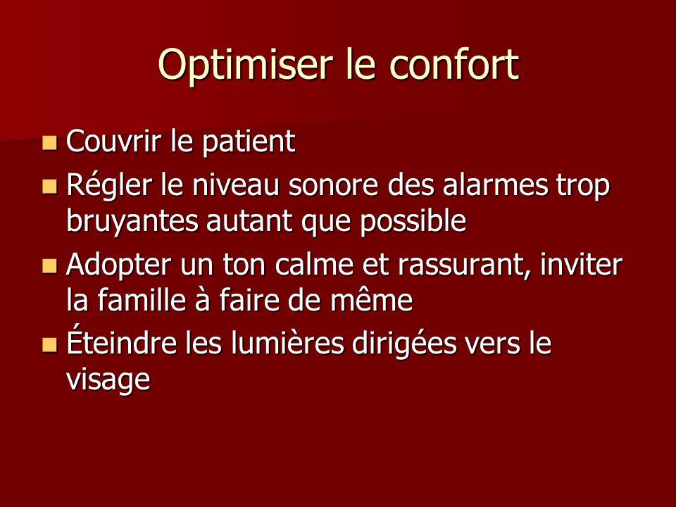 Optimiser le confort Couvrir le patient