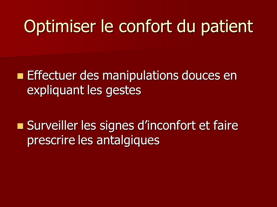 Optimiser le confort du patient