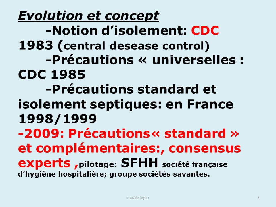 -Notion d'isolement: CDC 1983 (central desease control)