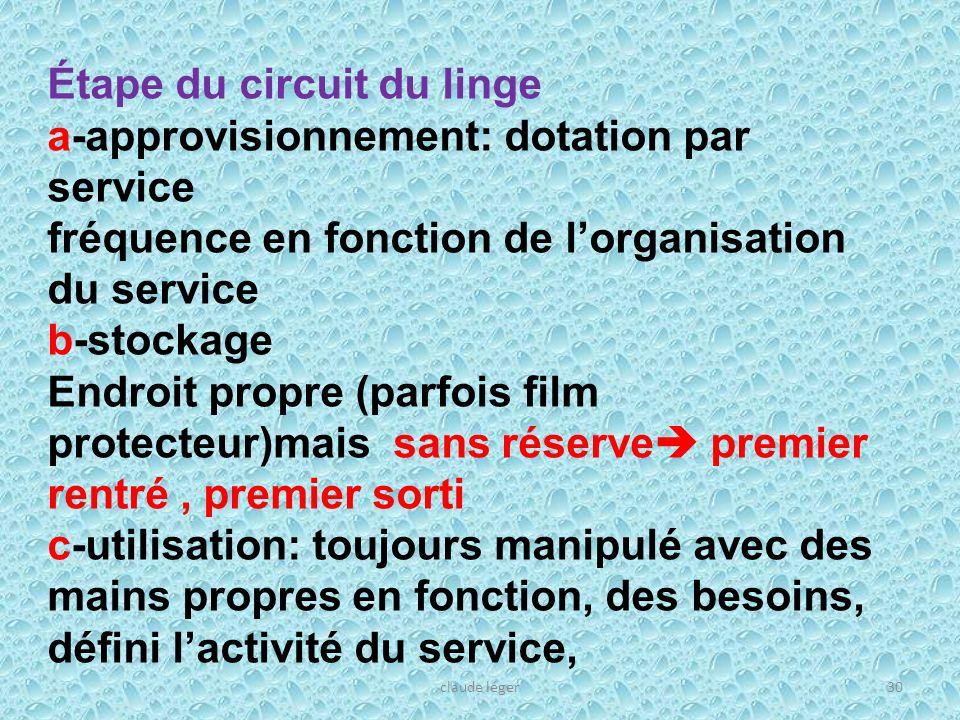 Étape du circuit du linge a-approvisionnement: dotation par service