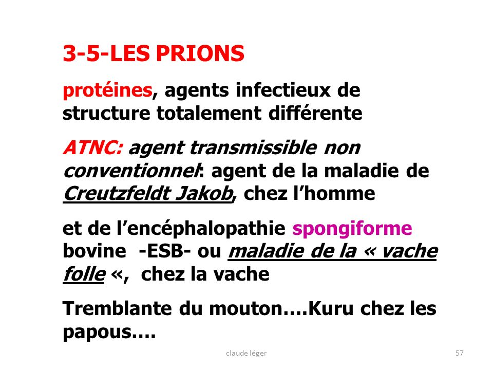 3-5-LES PRIONS protéines, agents infectieux de structure totalement différente