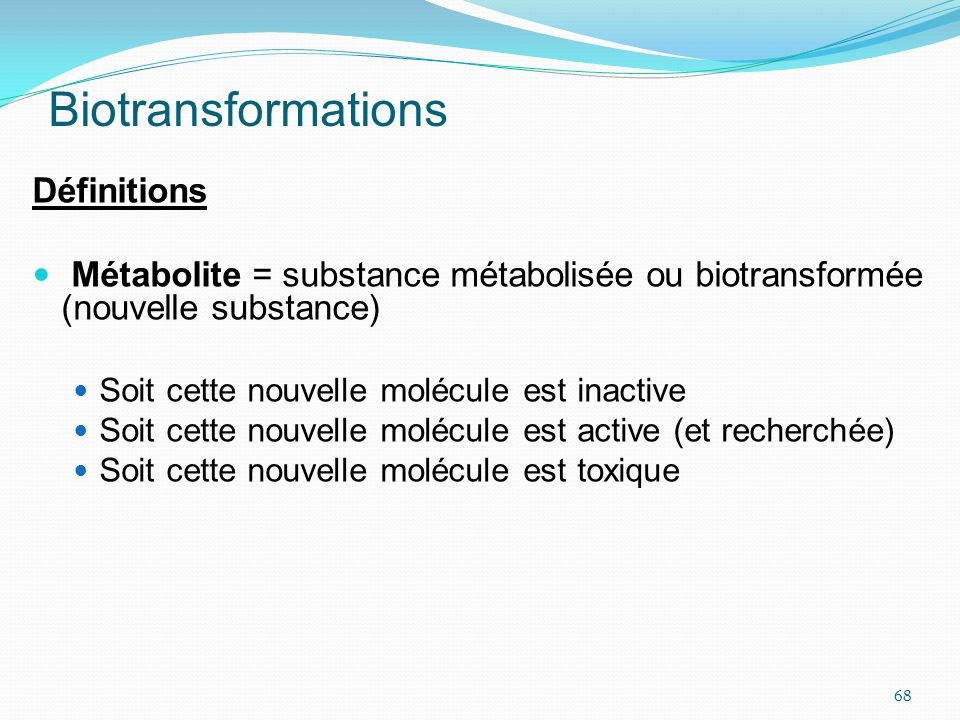 Biotransformations Définitions