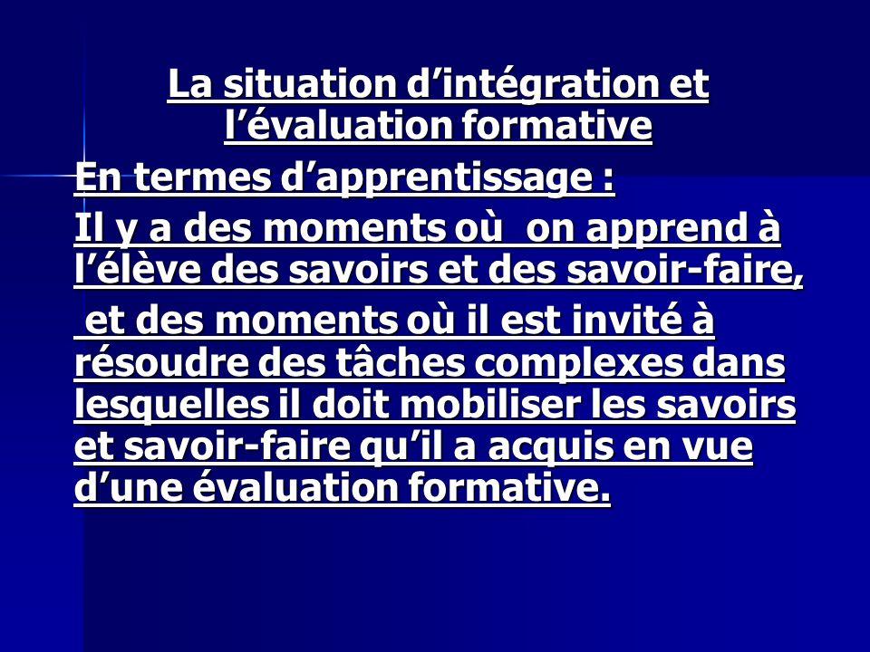 La situation d'intégration et l'évaluation formative