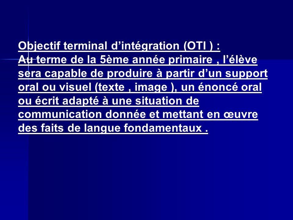 Objectif terminal d'intégration (OTI ) :