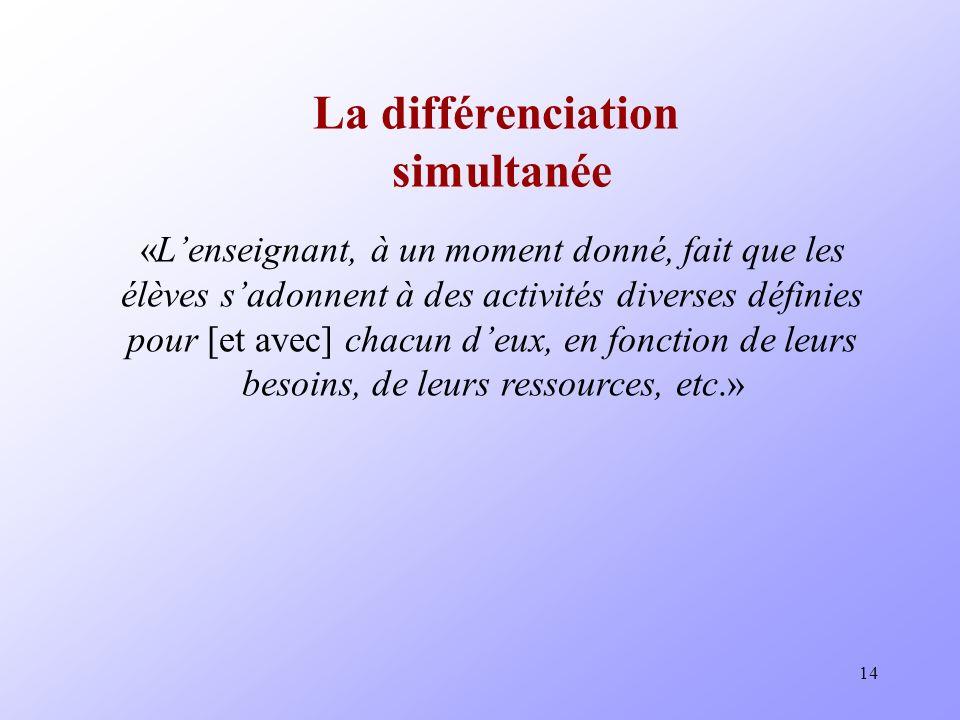La différenciation simultanée