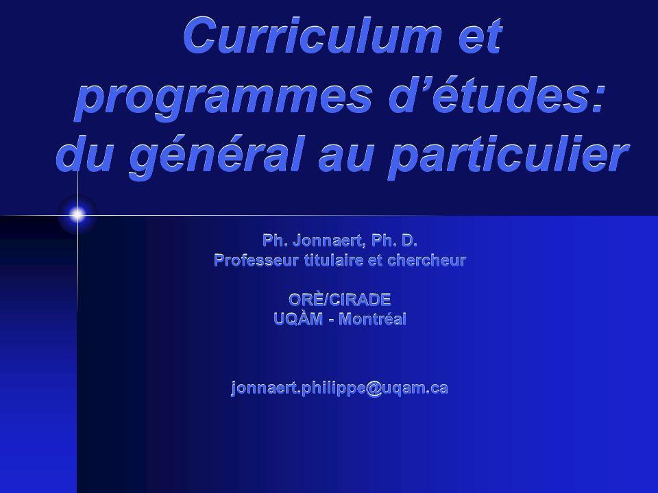 Curriculum et programmes d'études: du général au particulier Ph