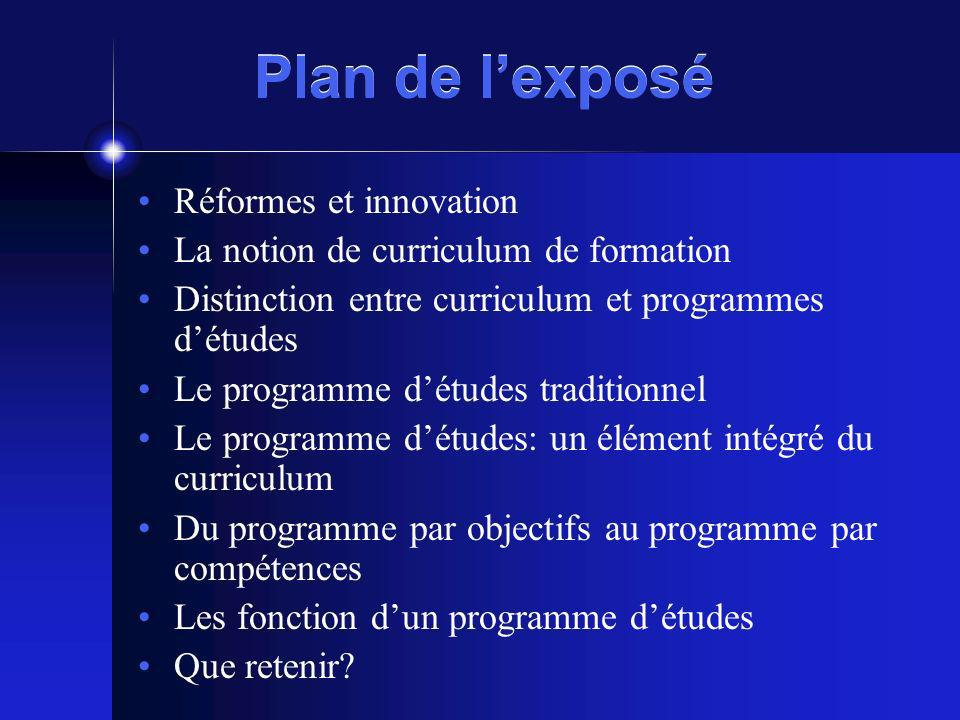 Plan de l'exposé Réformes et innovation