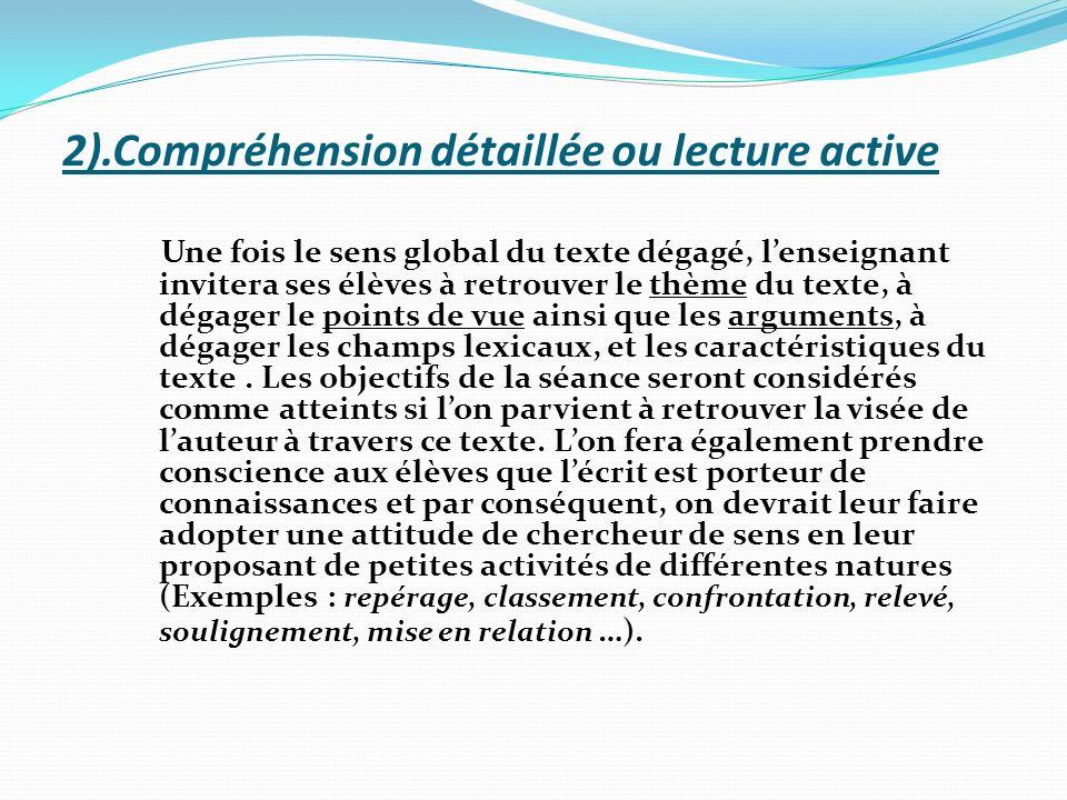 2).Compréhension détaillée ou lecture active
