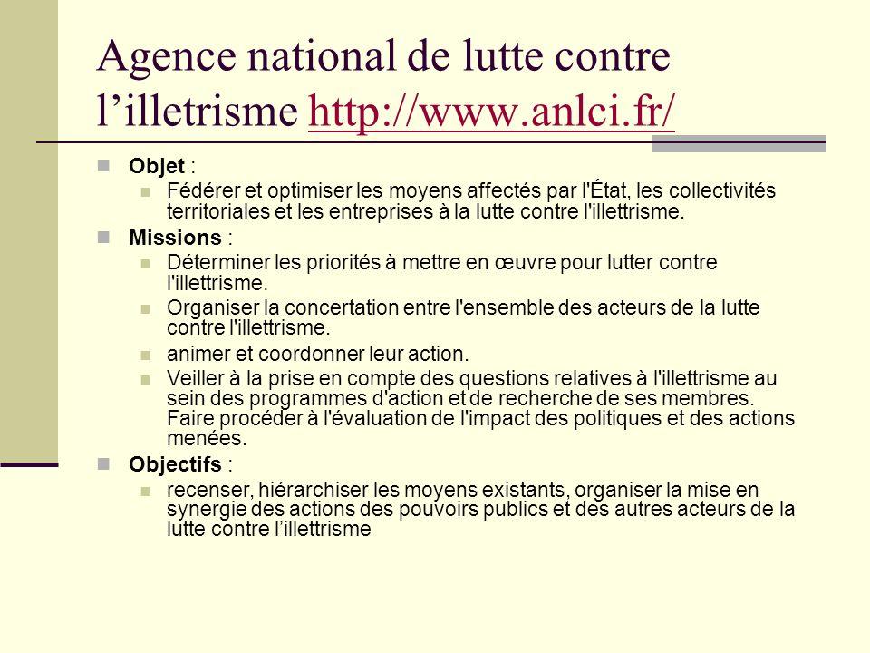Agence national de lutte contre l'illetrisme http://www.anlci.fr/