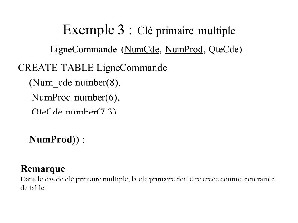 Exemple 3 : Clé primaire multiple