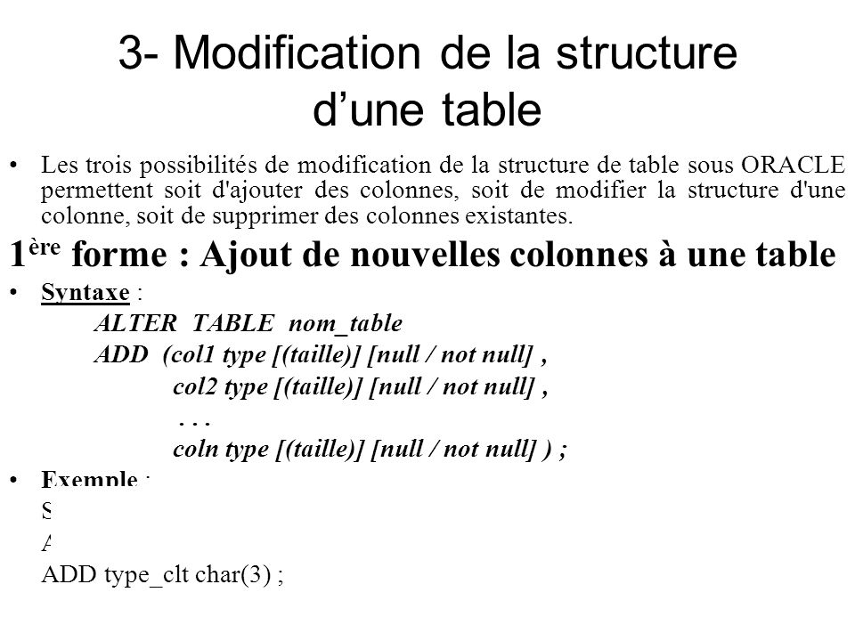 3- Modification de la structure d'une table