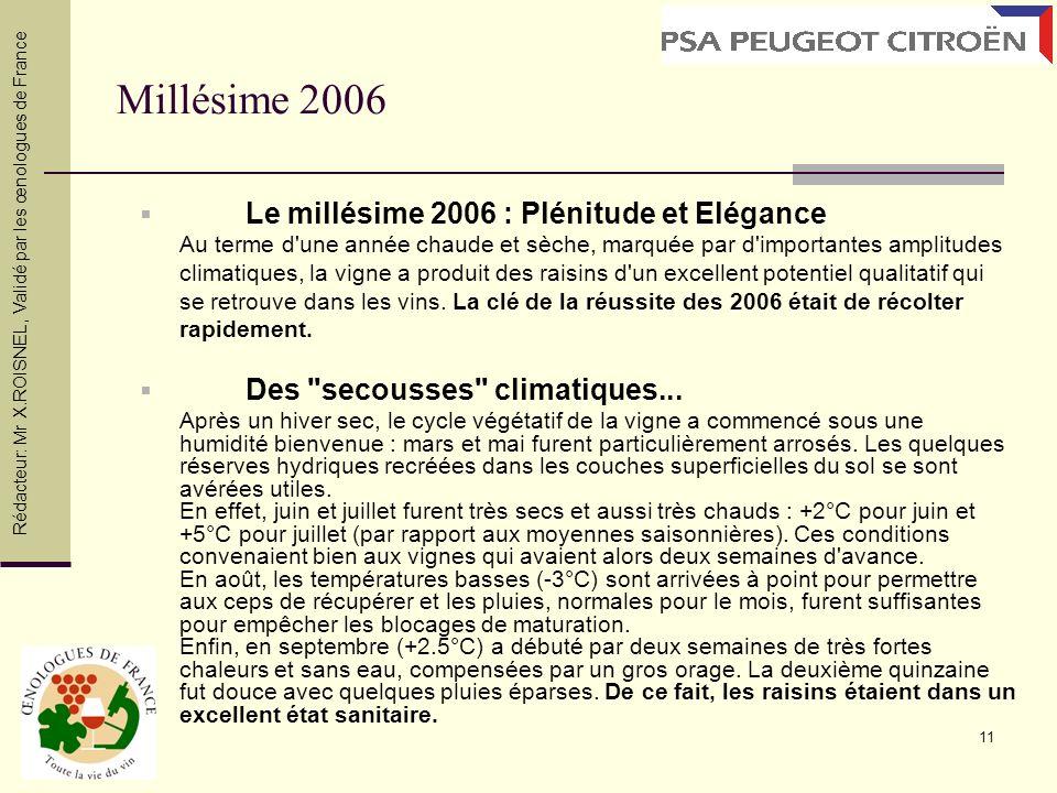 Millésime 2006 Le millésime 2006 : Plénitude et Elégance