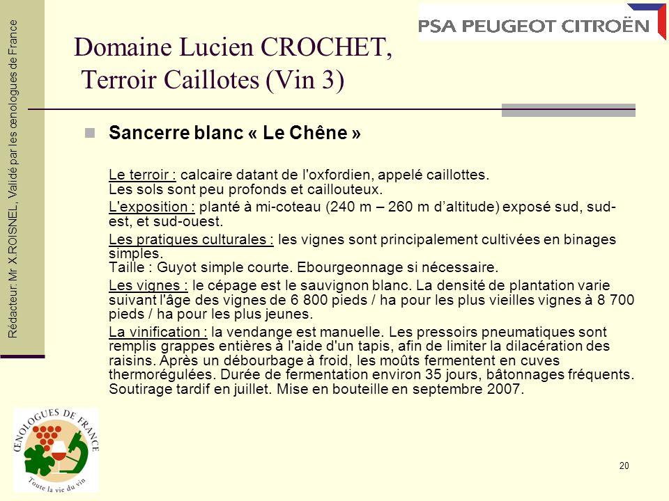Domaine Lucien CROCHET, Terroir Caillotes (Vin 3)