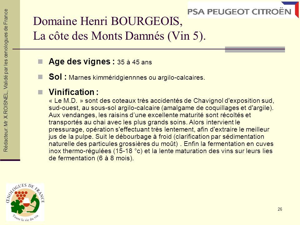 Domaine Henri BOURGEOIS, La côte des Monts Damnés (Vin 5).