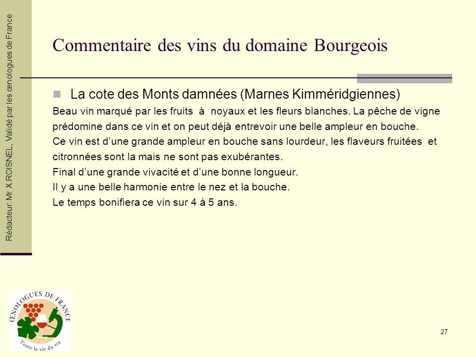 Commentaire des vins du domaine Bourgeois