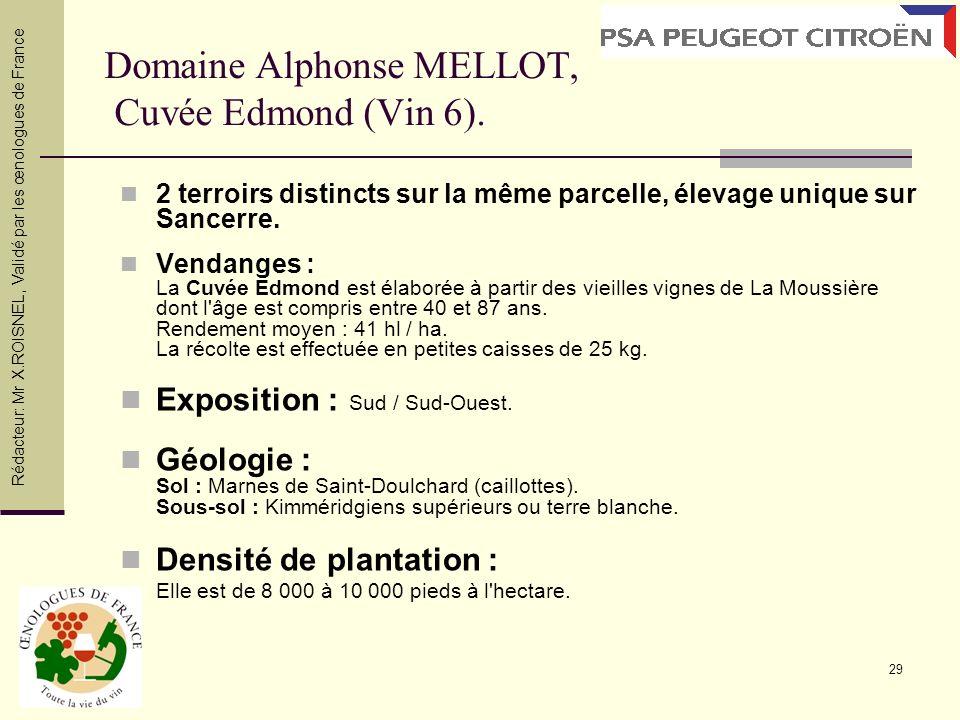 Domaine Alphonse MELLOT, Cuvée Edmond (Vin 6).