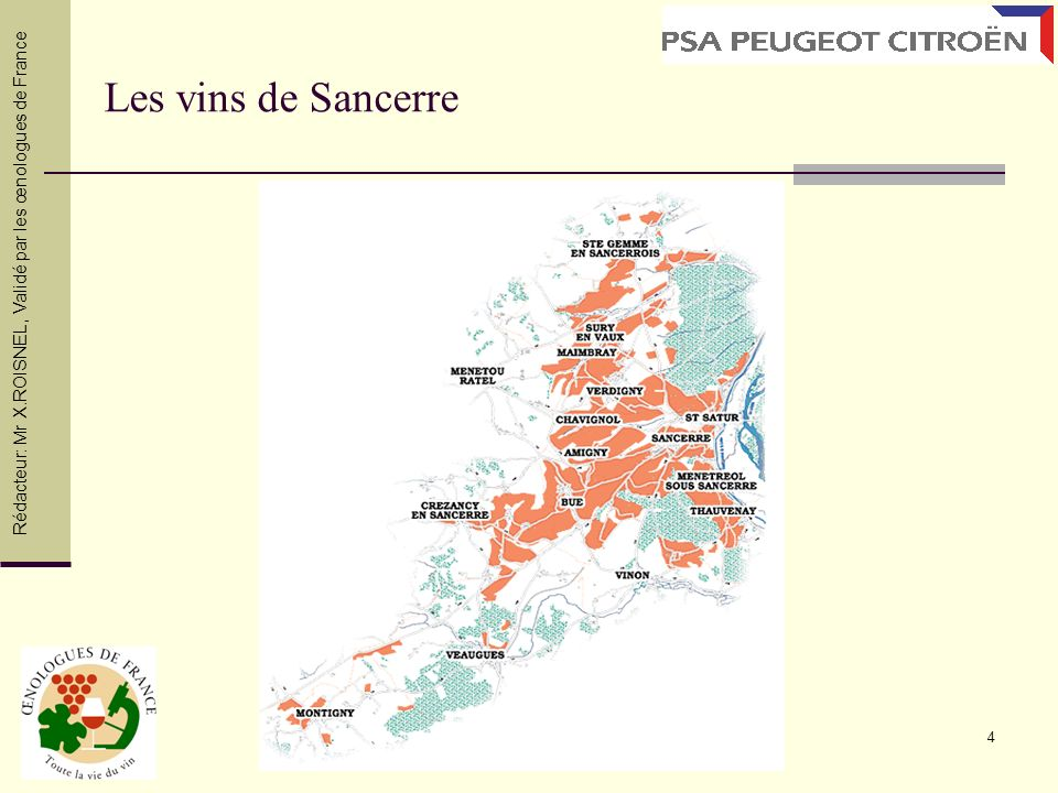 Les vins de Sancerre Rédacteur: Mr X.ROISNEL , Validé par les œnologues de France