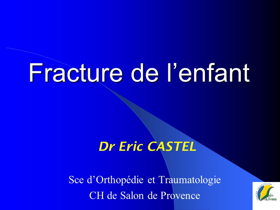 Foyer De L Enfance Salon De Provence : Sce d orthopédie et traumatologie ppt télécharger