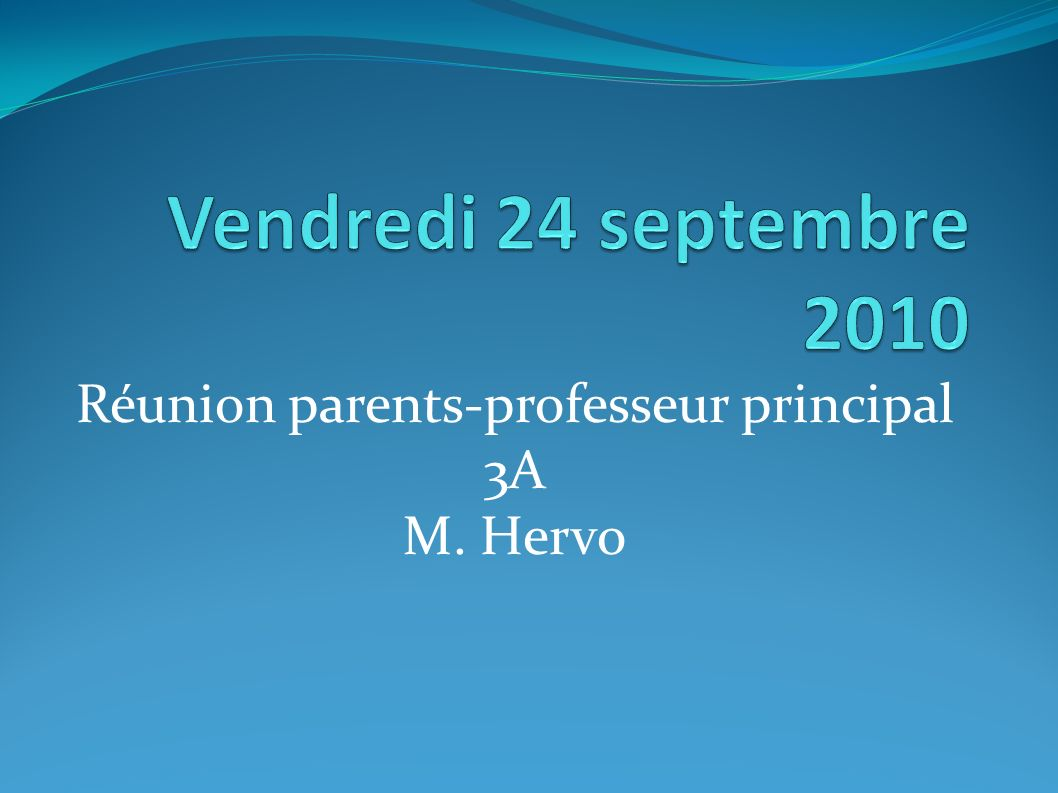 Réunion parents-professeur principal 3A M. Hervo