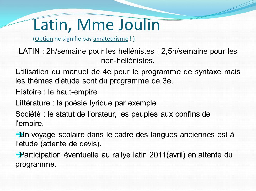 Latin, Mme Joulin (Option ne signifie pas amateurisme ! )