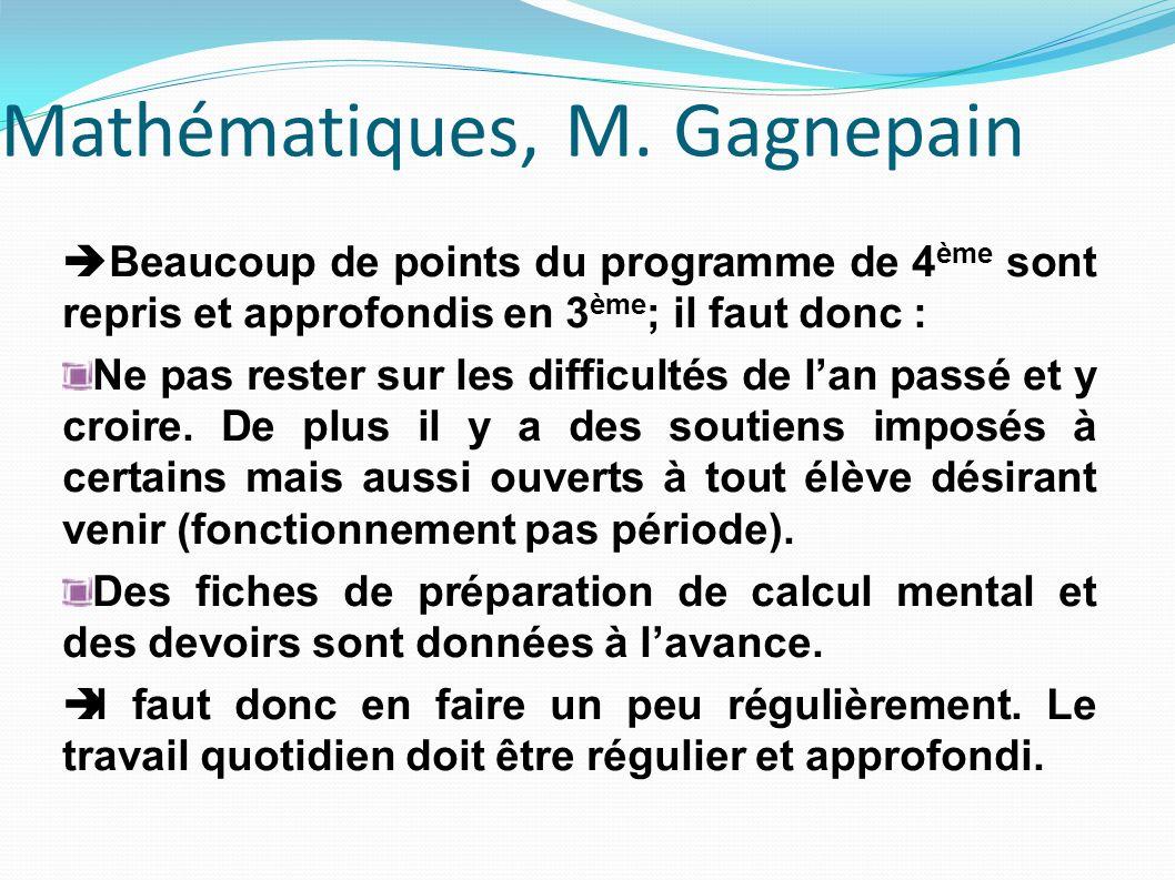 Mathématiques, M. Gagnepain