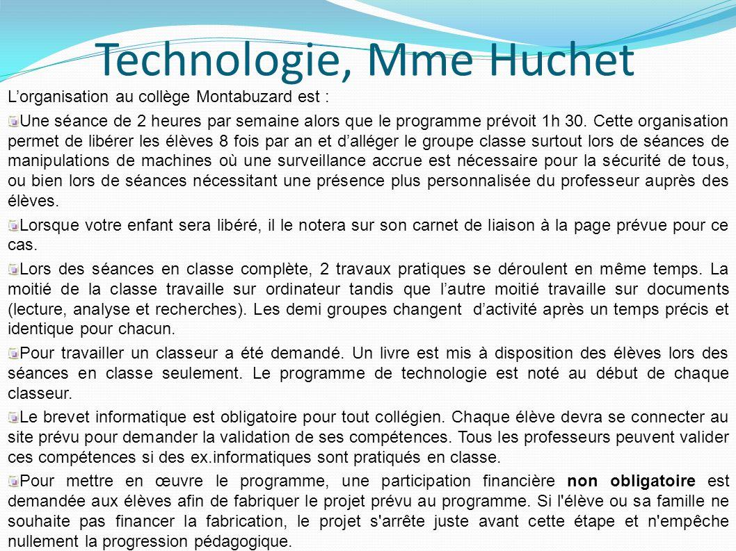 Technologie, Mme Huchet