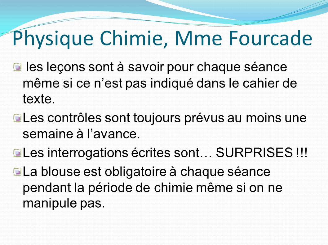 Physique Chimie, Mme Fourcade