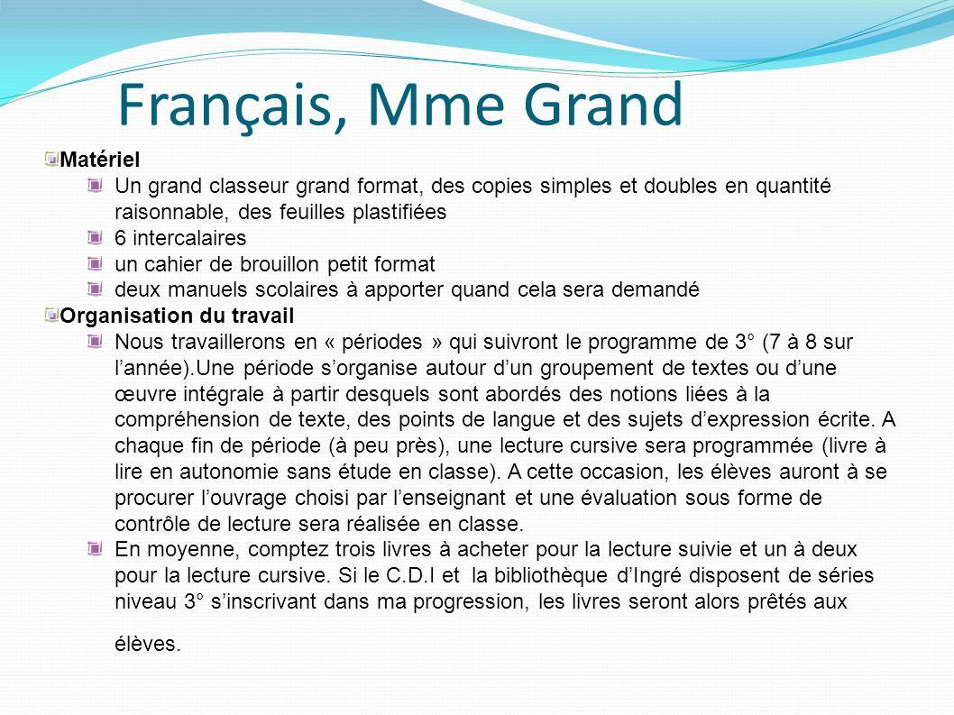 Français, Mme Grand Matériel