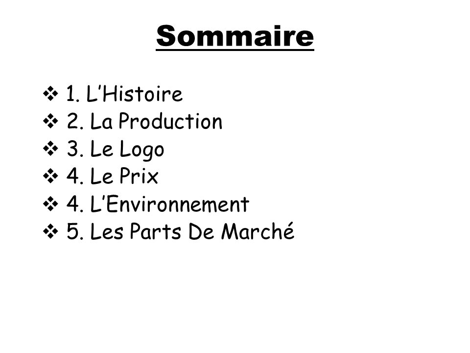 Sommaire 1. L'Histoire 2. La Production 3. Le Logo 4. Le Prix