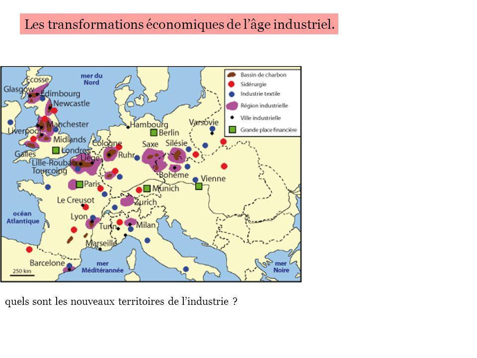 Les transformations économiques de l'âge industriel.