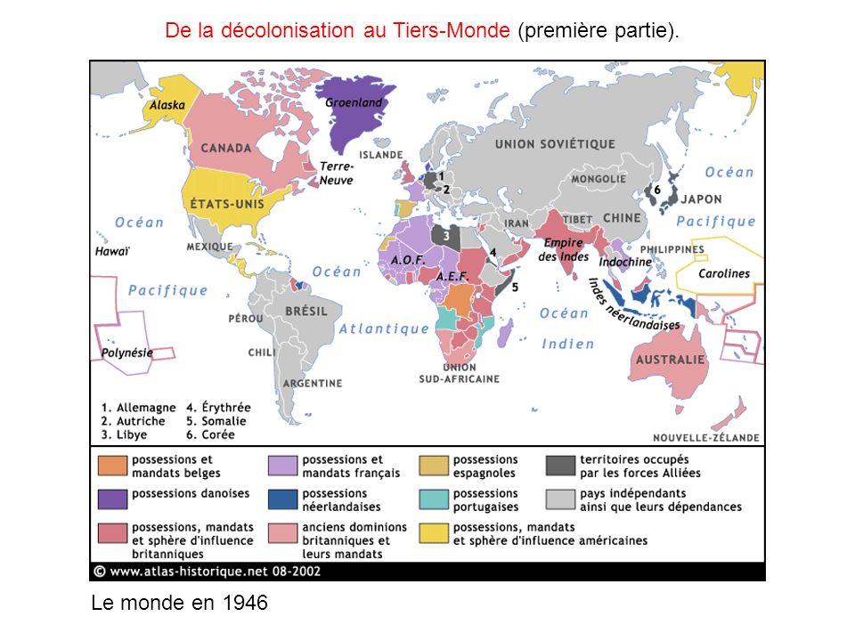 De la décolonisation au Tiers-Monde (première partie).