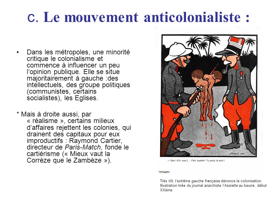 c. Le mouvement anticolonialiste :