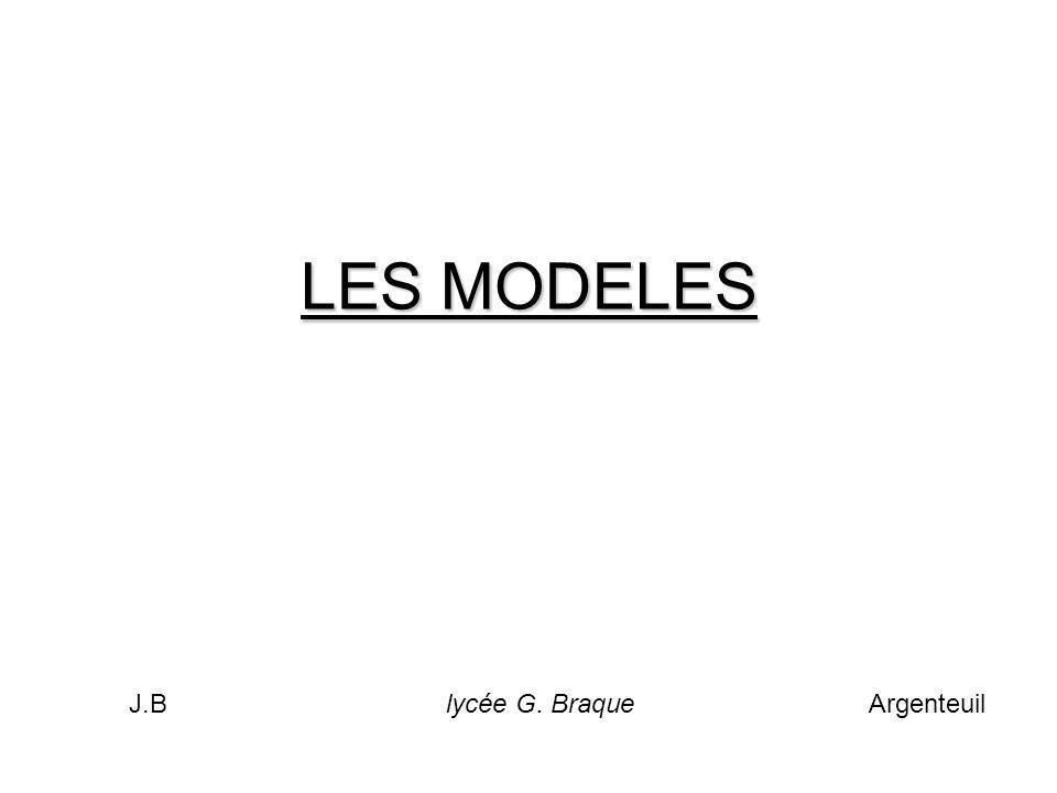 LES MODELES J.B lycée G. Braque Argenteuil