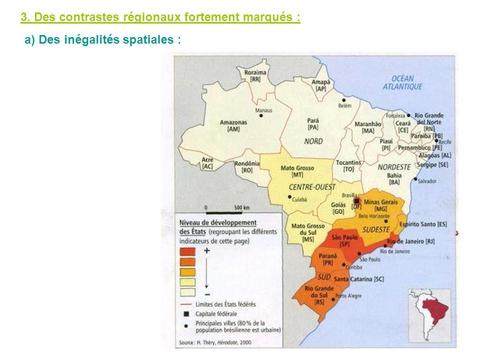 3. Des contrastes régionaux fortement marqués :