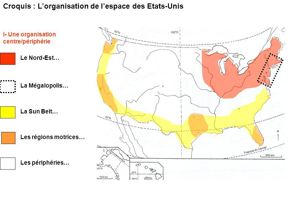 Croquis : L'organisation de l'espace des Etats-Unis