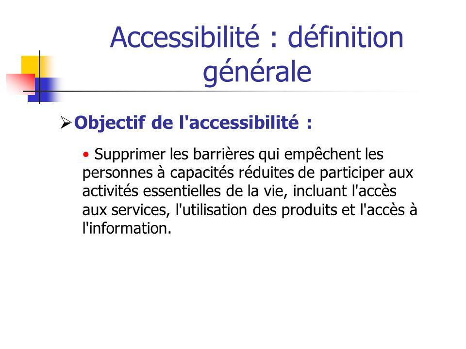 Accessibilité : définition générale