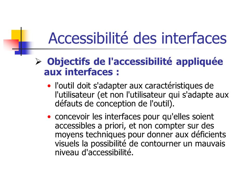 Accessibilité des interfaces