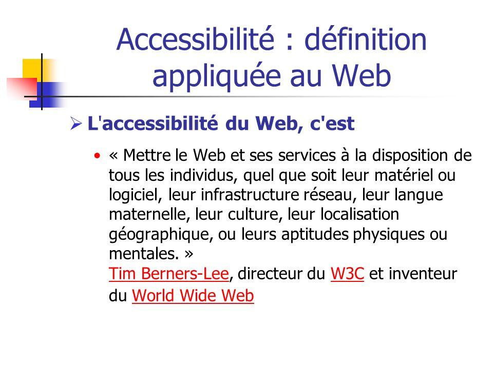Accessibilité : définition appliquée au Web