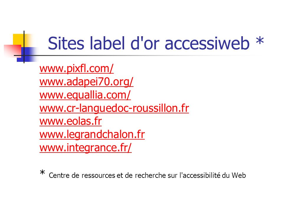 Sites label d or accessiweb *