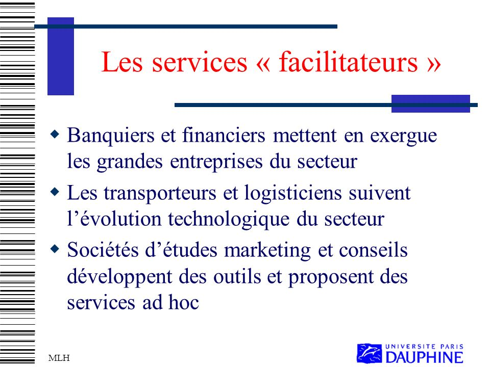 Les services « facilitateurs »