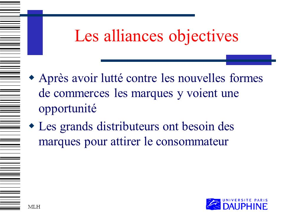 Les alliances objectives