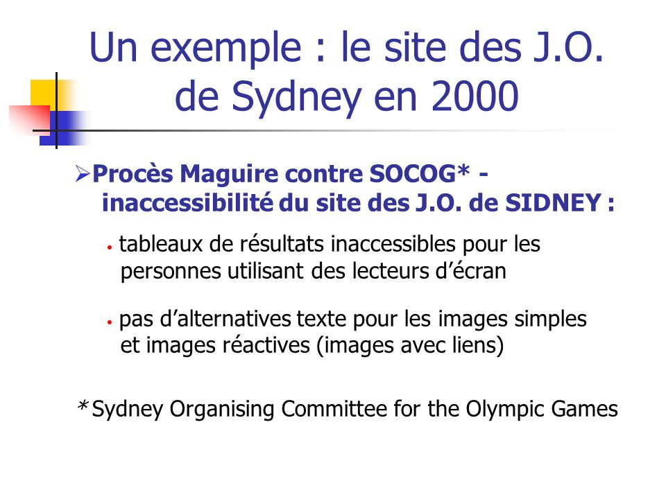 Un exemple : le site des J.O. de Sydney en 2000