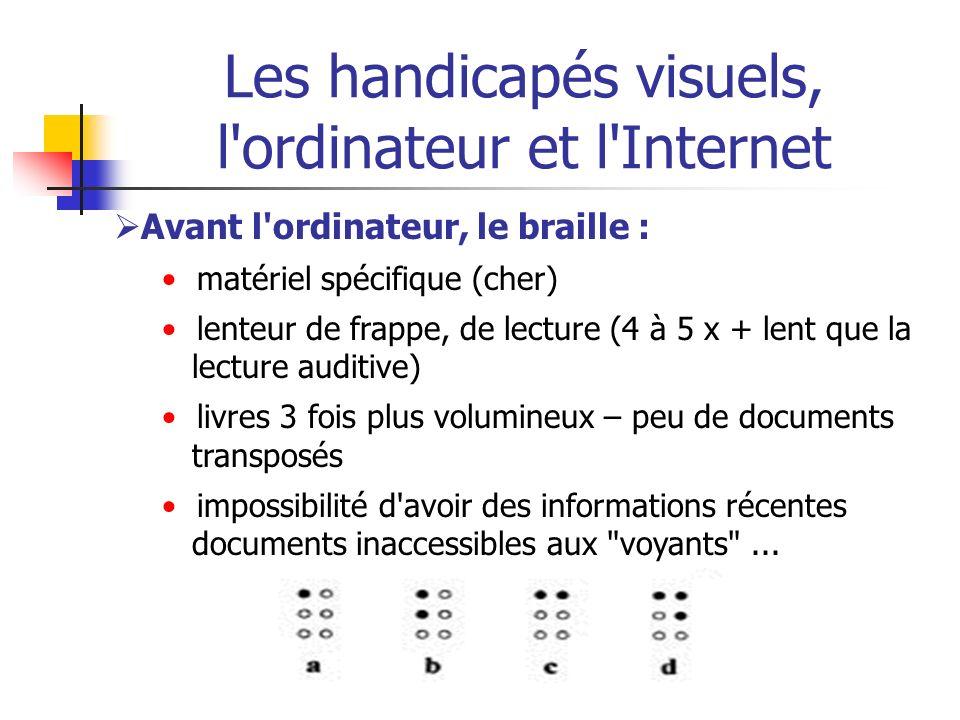Les handicapés visuels, l ordinateur et l Internet